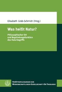 Cover Was heißt Natur?