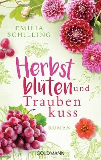Cover Herbstblüten und Traubenkuss