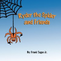 Cover Ryder the Spider and Friends