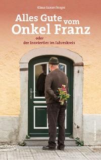 Cover Alles Gute vom Onkel Franz