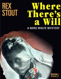 Cover Where There's a Will: A Nero Wolfe Mystery