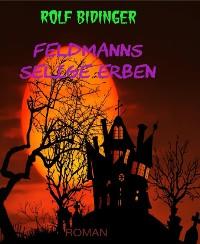 Cover Feldmanns selige Erben