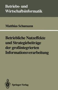 Cover Betriebliche Nutzeffekte und Strategiebeitrage der grointegrierten Informationsverarbeitung