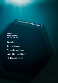 Cover World Literature, Neoliberalism, and the Culture of Discontent