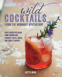 Cover Wild Cocktails from the Midnight Apothecary