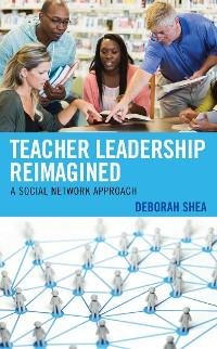 Cover Teacher Leadership Reimagined
