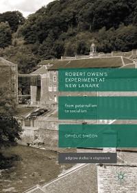 Cover Robert Owen's  Experiment at New Lanark