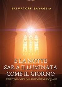 Cover E la notte splenderà come il giorno. Temi teologici del Preconio pasquale