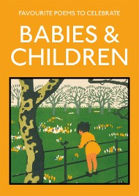 Cover Favourite Poems to Celebrate Babies and Children