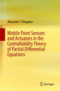 Cover Mobile Point Sensors and Actuators in the Controllability Theory of Partial Differential Equations