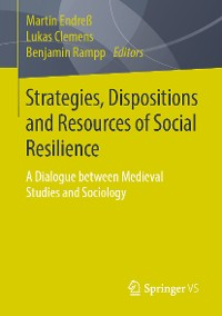 Cover Strategies, Dispositions and Resources of Social Resilience