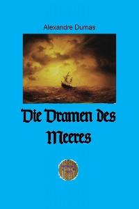 Cover Die Dramen des Meeres