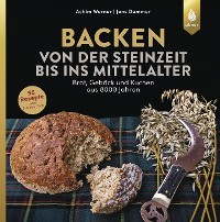 Cover Backen von der Steinzeit bis ins Mittelalter