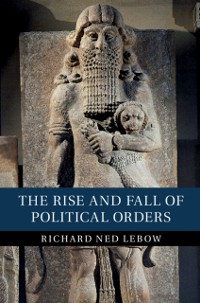 Cover Rise and Fall of Political Orders