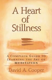 Cover A Heart of Stillness