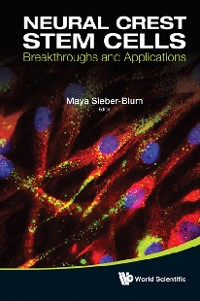 Cover Neural Crest Stem Cells: Breakthroughs And Applications