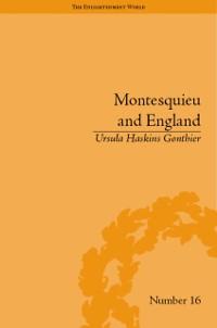 Cover Montesquieu and England