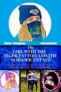 Cover The Girl With The Tiger Tattoo And The Magnificent Six