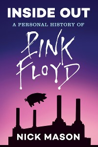Cover Inside Out: A Personal History of Pink Floyd (Reading Edition)