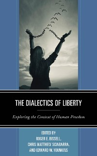Cover The Dialectics of Liberty