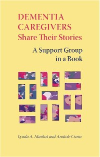Cover Dementia Caregivers Share Their Stories