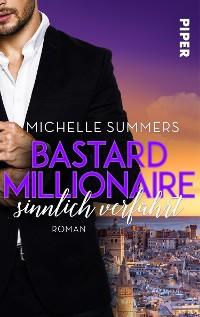 Cover Bastard Millionaire - sinnlich verführt