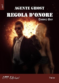 Cover Agente Ghost: Regola d'Onore
