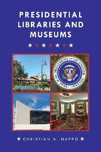 Cover Presidential Libraries and Museums