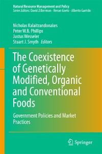Cover The Coexistence of Genetically Modified, Organic and Conventional Foods