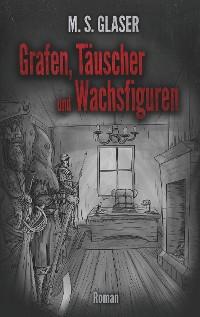 Cover Grafen, Täuscher und Wachsfiguren