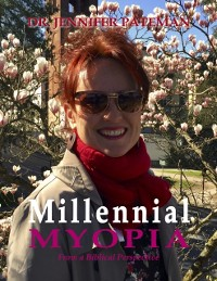 Cover Millennial Myopia, from a Biblical Perspective