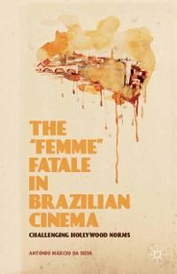 "Cover The ""Femme"" Fatale in Brazilian Cinema"