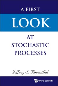 Cover A First Look at Stochastic Processes