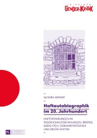 Cover Haftautobiographik im 20. Jahrhundert
