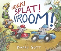 Cover Honk! Splat! Vroom!