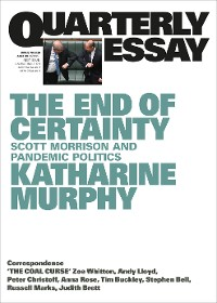 Cover Quarterly Essay 79 The End of Certainty