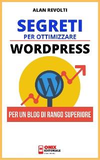 Cover Segreti per ottimizzare Wordpress
