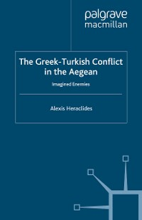Cover The Greek-Turkish Conflict in the Aegean