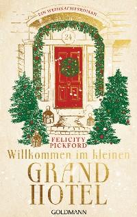 Cover Willkommen im kleinen Grand Hotel