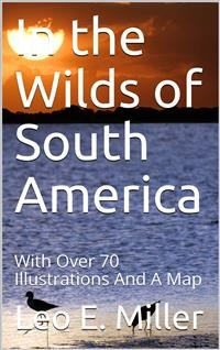 Cover In the Wilds of South America