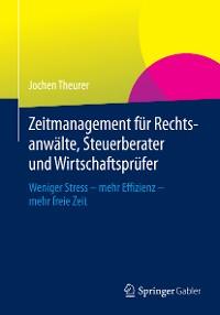 Cover Zeitmanagement für Rechtsanwälte, Steuerberater und Wirtschaftsprüfer