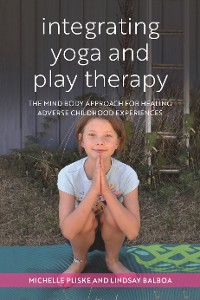 Cover Integrating Yoga and Play Therapy