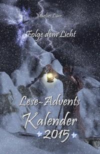 Cover Lese-Adventskalender 2015 Folge dem Licht!