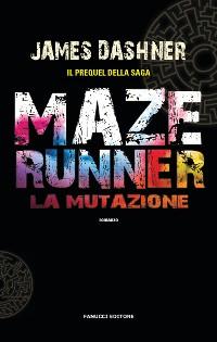 Cover Maze Runner – La mutazione