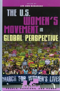 Cover The U.S. Women's Movement in Global Perspective