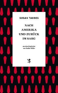 Cover Nach Amerika und zurück im Sarg
