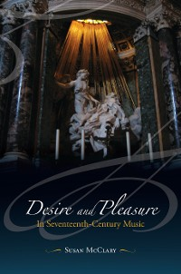 Cover Desire and Pleasure in Seventeenth-Century Music