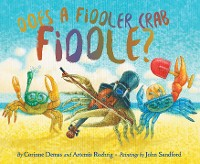 Cover Does A Fiddler Crab Fiddle?