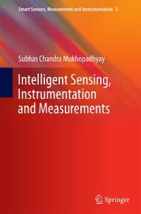 Cover Intelligent Sensing, Instrumentation and Measurements