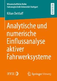 Cover Analytische und numerische Einflussanalyse aktiver Fahrwerksysteme